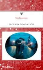 The Greek Tycoon's Wife ebook by Kim Kim