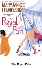 The Royal Pain ebook by MaryJanice Davidson
