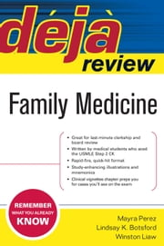 Deja Review Family Medicine: Family Medicine ebook by Perez, Mayra