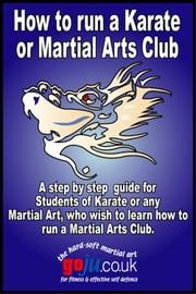 How to Run a Karate Club ebook by Tom Hill