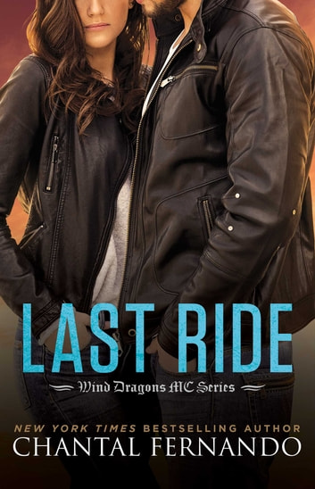 Last Ride ebook by Chantal Fernando