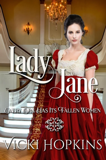Lady Jane - Ladies of Disgrace ebook by Vicki Hopkins