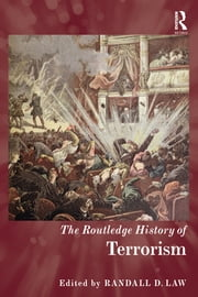 The Routledge History of Terrorism ebook by