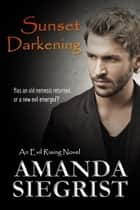 Sunset Darkening ebook by Amanda Siegrist