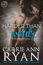 Harder than Words ebook by Carrie Ann Ryan