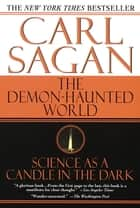 The Demon-Haunted World - Science as a Candle in the Dark ebook by Carl Sagan
