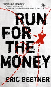 Run For The Money ebook by Eric Beetner