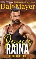Reyes's Raina ebook by