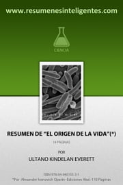 Resumen de El origen de la vida ebook by Ultano Kindelan Everett