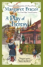 A Play of Heresy ebook by Margaret Frazer