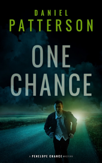 One Chance - A Thrilling Christian Fiction Mystery Romance ebook by Daniel Patterson