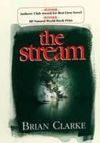 The Stream ebook by