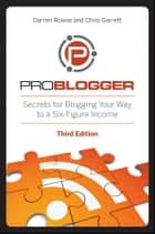 ProBlogger ebook by Darren Rowse,Chris Garrett