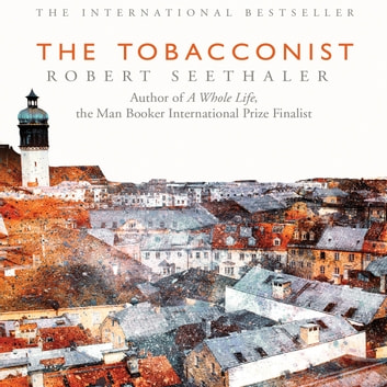 The Tobacconist audiobook by Robert Seethaler