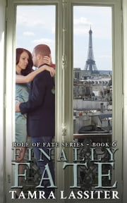 Finally Fate ebook by Tamra Lassiter