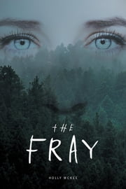 The Fray ebook by Holly McKee