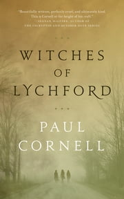 Witches of Lychford eBook by Paul Cornell