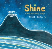 Shine ebook by Trace Balla