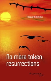 No more token resurrections ebook by Edward Mallon
