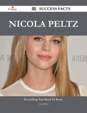 Nicola Peltz 28 Success Facts - Everything you need to know about Nicola Peltz ebook by Alan Dillard