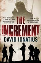 The Increment ebook by David Ignatius