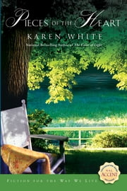 Pieces of the Heart ebook by Karen White