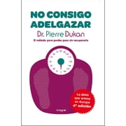 Pierre Dukan -No consigo adelgazar ebook by Kobo.Web.Store.Products.Fields.ContributorFieldViewModel