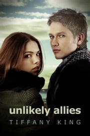 Unlikely Allies ebook by Tiffany King