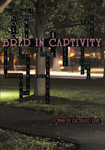 Bred in Captivity ebook by Richard Lyne