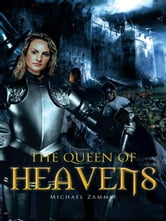 The Queen of Heavens ebook by Michael Zammit