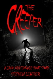 The Creeper (A Jack Nightingale Short Story) ebook by Stephen Leather
