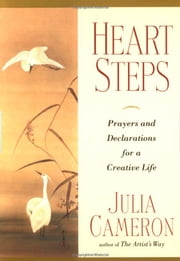 Heart Steps ebook by Julia Cameron