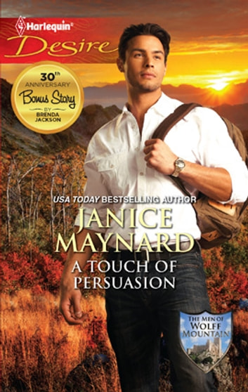 A Touch of Persuasion - A Billionaire Wilderness Romance ebook by Janice Maynard