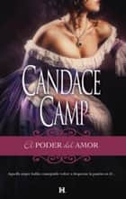 El poder del amor ebook by Candace Camp