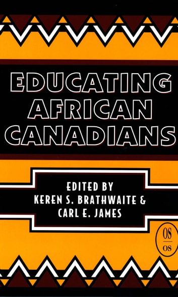Educating African Canadians ebook by