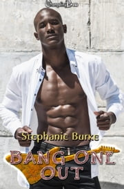 Bang One Out ebook by Stephanie Burke