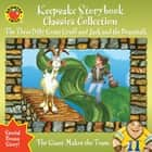 Keepsake Storybook Classics Collection - The Three Billy Goats Gruff and Jack and the Beanstalk ebook by Carol Ottolenghi, Linda Koons