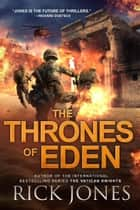 The Thrones of Eden - The Eden Trilogy, #3 ebook by