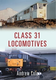 Class 31 Locomotives ebook by Andrew Cole