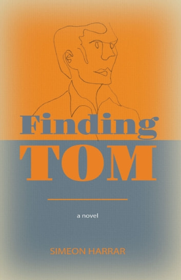 Finding Tom ebook by Simeon Harrar