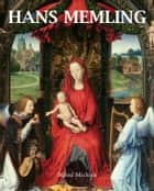 Hans Memling ebook by Alfred Michiels