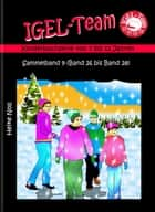 IGEL-Team Sammelband 9 - Kinderbücher ebook by Heike Noll