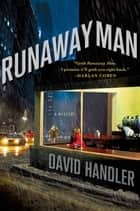 Runaway Man - A Mystery ebook by David Handler