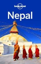 Lonely Planet Nepal 電子書籍 by Lonely Planet, Bradley Mayhew, Lindsay Brown,...