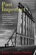 Past Imperfect ebook by Peter Charles Hoffer