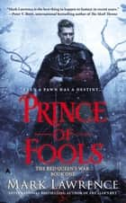 Prince of Fools ebook by Mark Lawrence