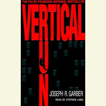 Vertical Run - A Novel audiobook by Joseph Garber