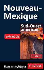 Nouveau-Mexique ebook by Collectif Ulysse