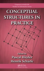 Conceptual Structures in Practice ebook by Hitzler, Pascal