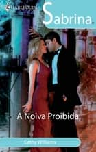 A noiva proibida ebook by Cathy Williams